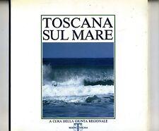 TOSCANA SUL MARE # Regione Toscana