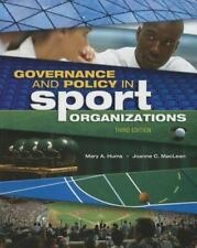 Governance and Policy in Sport Organizations Sport Management