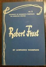 Robert Frost: University Of Minnesota Pamphlets On American Writers/ L. Thompson