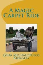 A Magic Carpet Ride by Gina Kingsley (2016, Paperback)