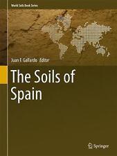 Soils of Spain: By Gallardo, Juan F.