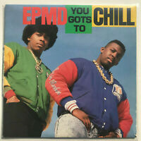"EPMD You Gots To Chill Vinyl Record Original Hip Hop 12"" 1988"