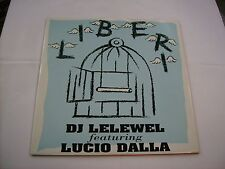 "LUCIO DALLA - LIBERI - 12"" VINYL NEW UNPLAYED 1994 - DJ LELEWEL REMIX"