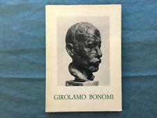 Girolamo Bonomi. Una vita per la scultura