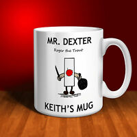 Mr Dexter Personalised Ceramic Mug. Mr Naughty Collection. Perfect gift!