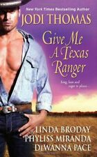 Give Me a Texas Ranger by DeWanna Pace Paperback Book The Cheap Fast Free Post