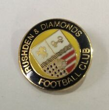 RUSHDEN & DIAMONDS Football Club Badge FC Enamel Supporters NON LEAGUE Pin 3