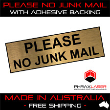 PLEASE NO JUNK MAIL - GOLD SIGN - LABEL - PLAQUE with Adhesive 80mm x 25mm