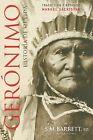 Geronimo. Historia de su vida. NUEVO. Nacional URGENTE/Internac. económico. HIST