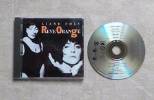 "CD AUDIO MUSIQUE / LIANE FOLMY ""REVE ORANGE"" 10T CD ALBUM 1990 POP TBE"