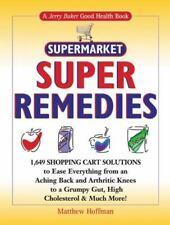 Jerry Baker's Good Health: Jerry Baker's Supermarket Super Remedies :