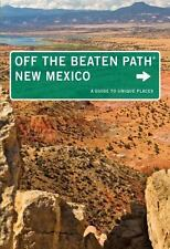 New Mexico Off the Beaten Path®: A Guide To Unique Places (Off the Beaten Path