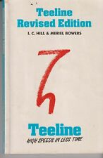 Teeline Revised Edition by Meriel Bowers, I. C. Hill (Paperback, 1983)