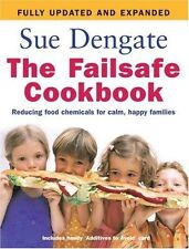 NEW The Failsafe Cookbook: Reducing Food Chemicals for Calm, Happy Families