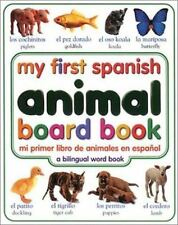 My First Spanish Animal Board Book/Mi Primer Libro de Animales en Espanol