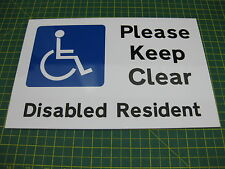DISABLED RESIDENT PLEASE KEEP CLEAR  RIGID SIGN A4 300x200mm