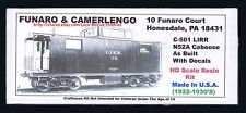 "Funaro F&C 501 279-501 LIRR  LONG ISLAND  N52A  ""As Built"" Cupola Caboose Kit"