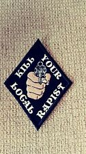 "Kill Your Local Rapist Patch. Gun Diamond Patch. HARLEY Punk,  Motorhead ""Black"