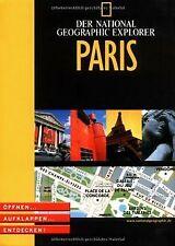 National Geographic Explorer - Paris. Öffnen, aufklappen... | Buch | Zustand gut