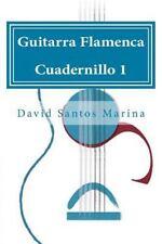 Guitarra Flamenca: Guitarra Flamenca Cuadernillo 1 : Cómo Aprender Las Notas...