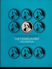 Numismatic Issues of the Franklin Mint 1972 Edition Covering Issues of 1971