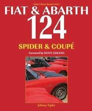 FIAT & ABARTH 124 SPIDER & COUPE - TIPLER, JOHN - NEW PAPERBACK BOOK