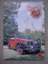 Enjoying MG (July 1999) MGs at Sebring, MGC, MGB, MG WA Tickford, MGF, MGA