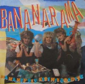 "BANANARAMA - Na Na Hey Hey Kiss Him Goodbye ~ 7"" Single PS"