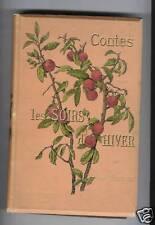 THEURIET CONTES POUR LES SOIRS D'HIVER 1889 ILLUS REJCHAN CARTONNAGE ILLUS SOUZE
