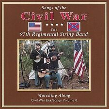 Songs of the Civil War Marching Along 6, 97th Regimental String Band, Good