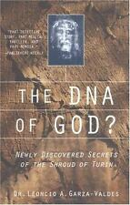 The DNA of God?: Newly Discovered Secrets of the Shroud of Turin-ExLibrary