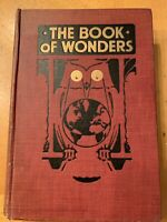 vintage the book of wonders 1915 hardcover book Rudolph J Bodmer Illustrated