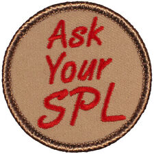 Funny Boy Scout Patrol Patch! - #419 Ask Your SPL!