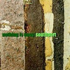 NEW - Nothing Is Easy by Southport