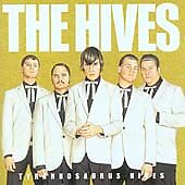 The Hives - Tyrannosaurus Hives (2004)