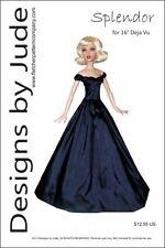 "Splendor Doll Clothes Sewing Pattern for 16"" Deja Vu dolls Tonner"