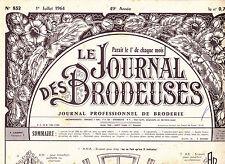 LE JOURNAL DES BRODEUSES n°832 juillet 1964
