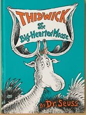 Thidwick, the Big-Hearted Moose by Dr Seuss Hardback Book Childrens Fiction 1975