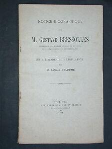 Notice biographique de Gustave Bressolles lue par Deloume 1894 Juriste Droit