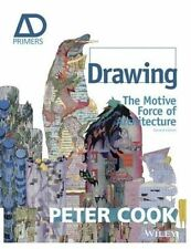 Drawing: The Motive Force of Architecture by Sir Peter Cook (Paperback, 2013)