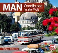 MAN Omnibusse in aller Welt Schrader Typen Motor Chronik Modelle Typen Bus Buch