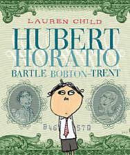Very Good, Hubert Horatio Bartle Bobton-Trent, Child, Lauren, Book