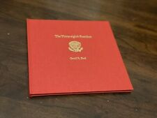 PRESIDENT GERALD FORD RARE SIGNED LIMITED EDITION THIRTY EIGHTH ADDRESS SPEECH