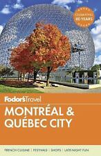 Full-Color Travel Guide: Montreal and Quebec City 28 by Inc. Staff Fodor's...