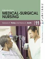Timby Med-Surg 11e Text and PrepU Package by Barbara K. Timby (2013,...