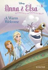 Anna & Elsa #3: A Warm Welcome Disney Frozen A Stepping Stone BookTm