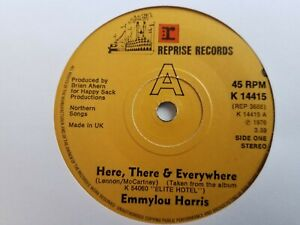 "Emmylou Harris - Here, There & Everywhere - 7"" Vinyl Single"