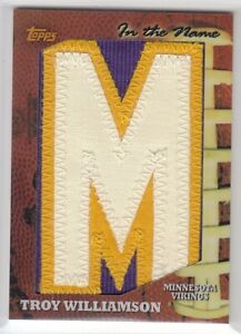 2005 Topps In The Name Rookie Letter Patch Troy Williamson 1/1 Minnesota Vikings