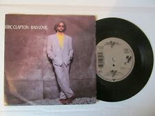 "ERIC CLAPTON Bad Love/Before You Accuse Me 7"" Single Made In Germany"