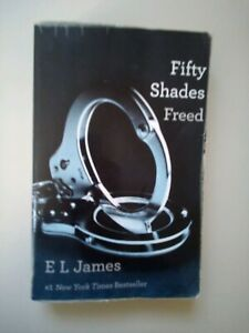 Fifty Shades Freed III Book By E L James Paperback